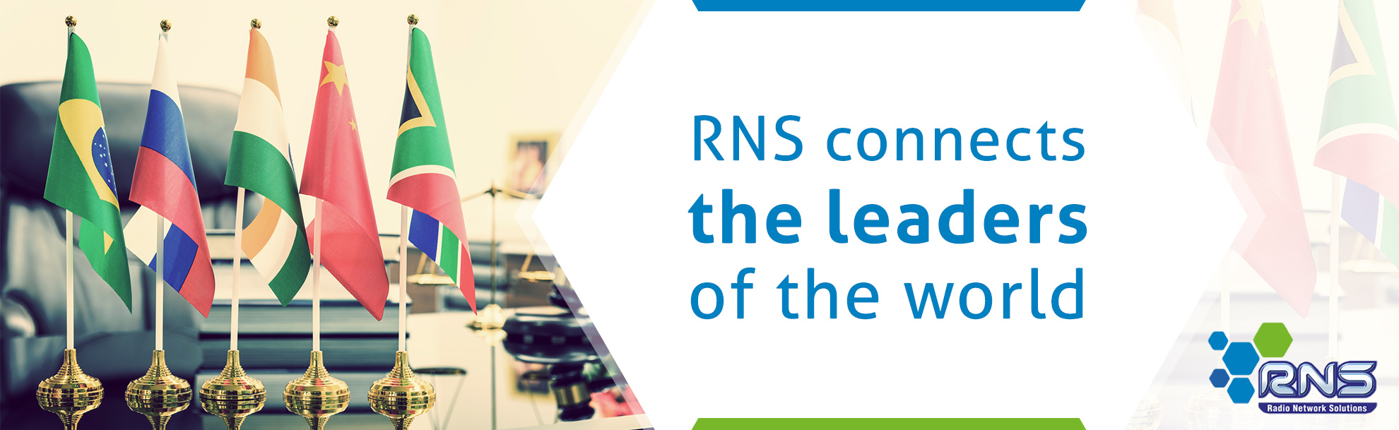 RNS connects the leaders of the world