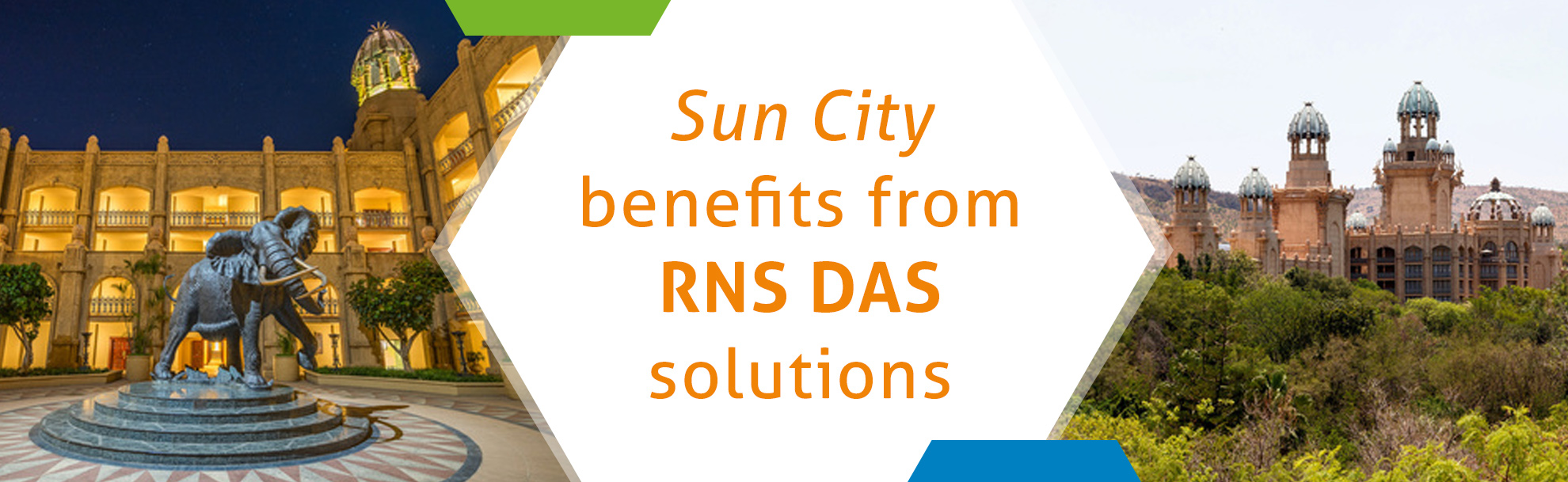 Sun City benefits from RNS DAS solutions