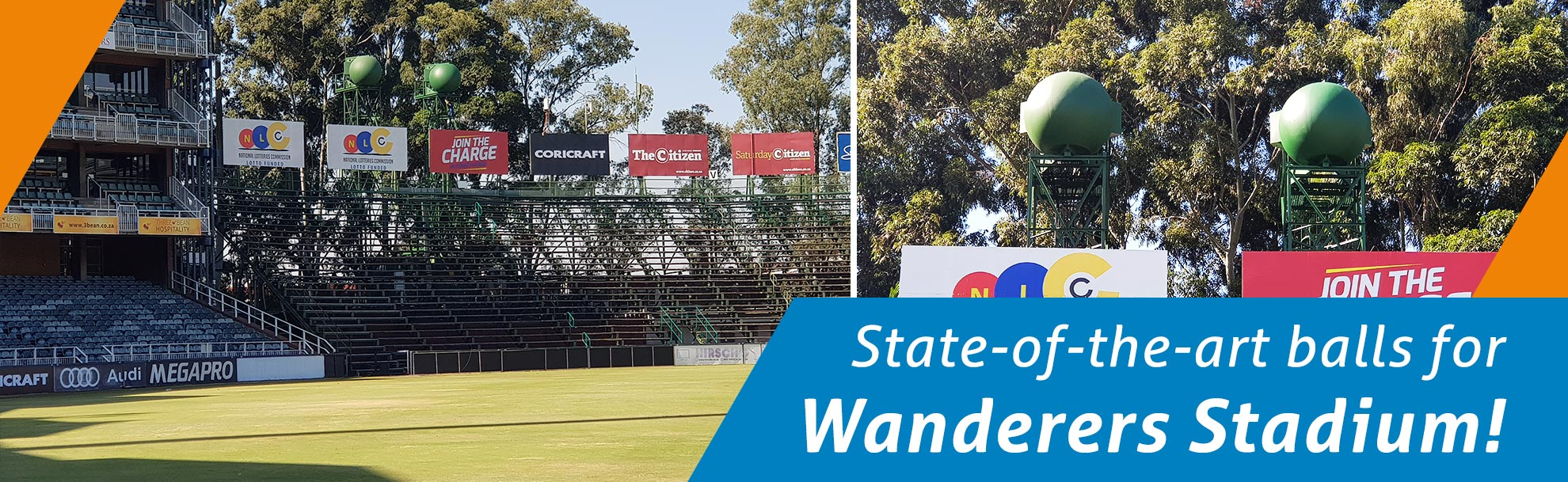 State-of-the-art balls for Wanderers Stadium!